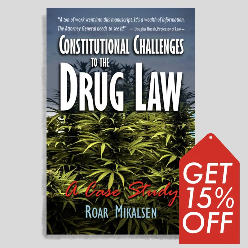 Constitutional Challenges To The Drug Law: A Case Study