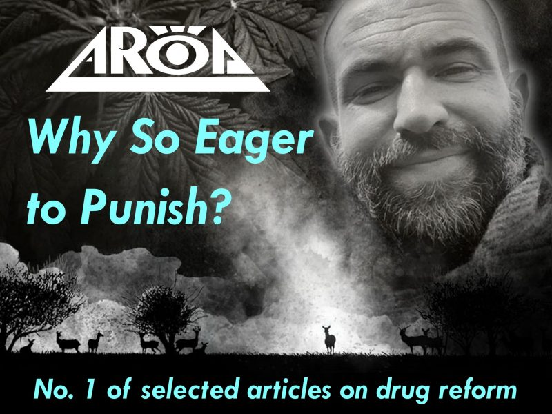 Why So Eager to Punish? AROD Article on Drug Reform